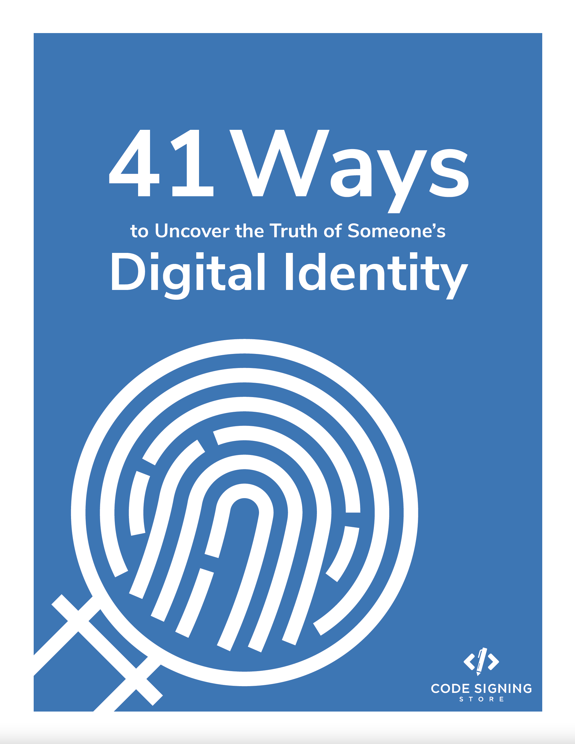 41 Ways to Uncover the Truth of Someone's Digital Identity Printout