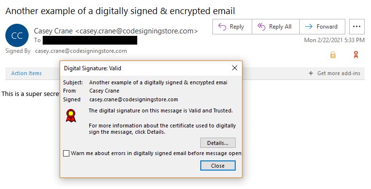 This last screenshot shows that the email has been digitally signed and is trusted by the email client